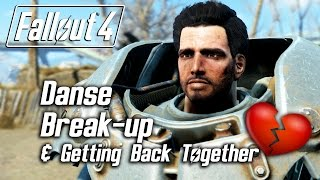Fallout 4 - Paladin Danse Romance - Breaking Up & Getting Back Together