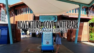 ADVENTURE COVE WATERPARK | Day 22 Asia Vlogs 2019 | Singapore | Family Vacation