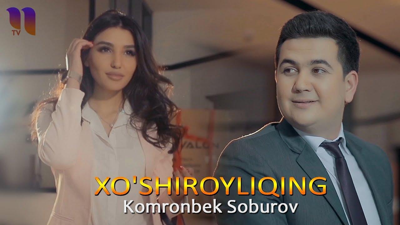 Komronbek Soburov - Xo'shiroyliqing   Комронбек Собуров - Хуширойликинг