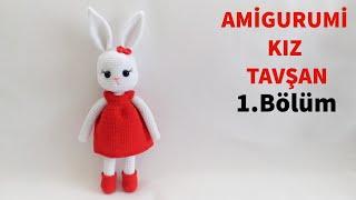 Amigurumi Örgü Kız Tavşan Yapımı -  Kol, Bacak ve Gövde Yapılışı 1-4 (Gül Hanım)