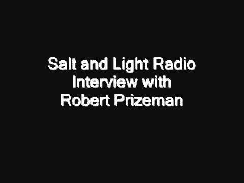 Robert Prizeman - Salt and Light Radio Interview