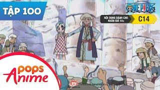 One Piece Tập 100 - Chiến Binh Phiến Loạn Kohza - Giấc Mơ Với Vivi - Hoạt Hình Tiếng Việt
