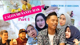 CALON MENANTU MAK Part4 (Faris Eddy Viral Tv)