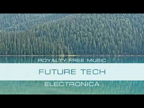 Future Tech. Royalty Free Music for Technology Background Video.