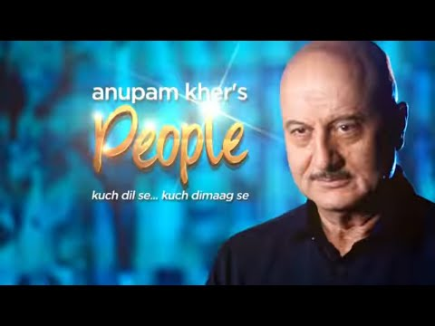 Anupam Kher's 'People' With Anil Kapoor  Exclusive