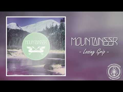 Mountaineer - Losing Grip (+Lyrics)