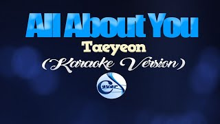 ALL ABOUT YOU - Taeyeon [Hotel Del Luna OST] (KARAOKE VERSION)