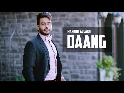 Daang (Full Video)- Mankirt Aulakh -Mix Singh-Fanmade-Speed Records-New Song