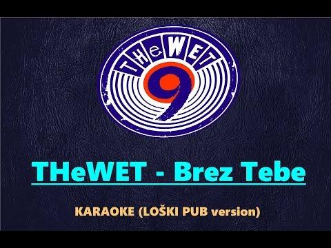 THeWET - Brez Tebe (karaoke)