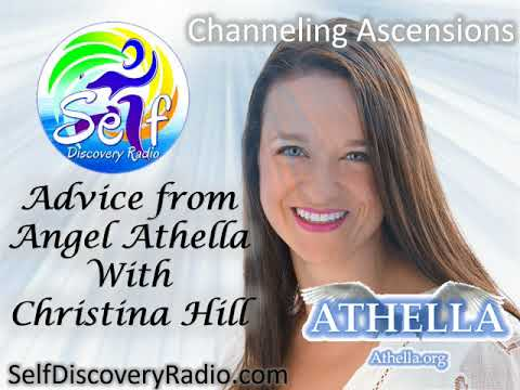 Self Discover Radio - Advice from Angel Athella with Christina Hill