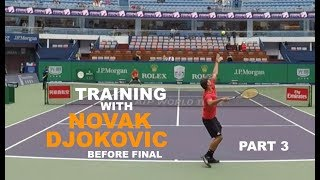 Fifth Training With Novak Djokovic - Part 3 | Final Warm Up - Shanghai Masters 2018 (TENFITMEN)