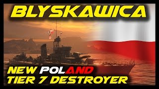 "► World of Warships: Blyskawica - New Tier 7 Poland Destroyer on New ""Land of Fire"" Map"