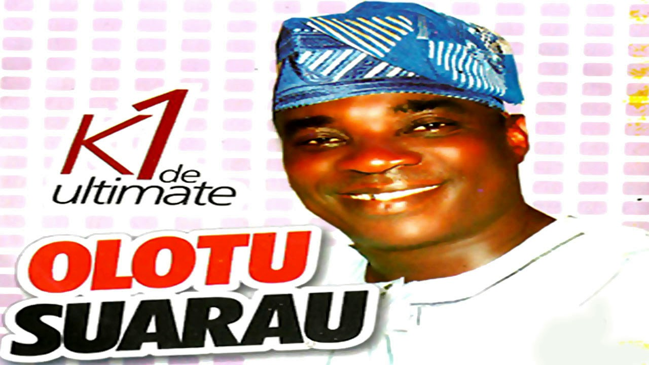 Download K1 De Ultimate - Olotu Suarau - 2019 Yoruba Fuji Music  New Release this week