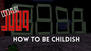 Let's Play 3089 (outtake): How to be Childish