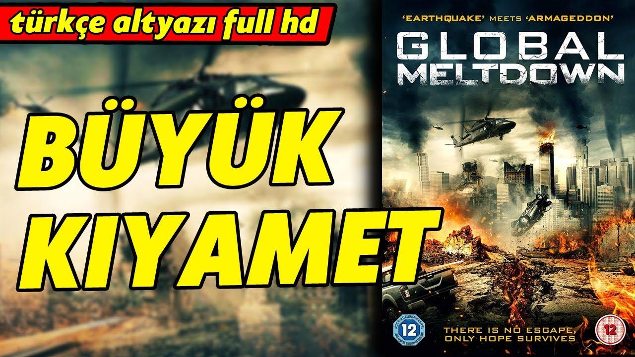 Download Büyük Kıyamet  - Türkçe Dublaj 2017 (Global Meltdown)   Full Film İzle