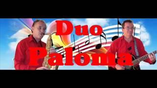 Duo Paloma - Tu esti floarea vietii mele