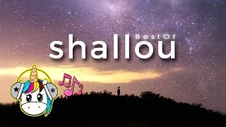 Best Of Shallou | Mix 2019
