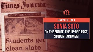 Rappler Talk: Sonia Soto on end of UP-DND pact, student activism