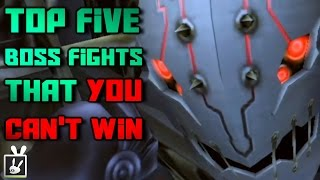 Top Five Boss Fights That You Can't Win