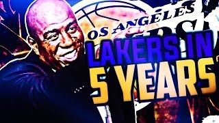 THE LOS ANGELES LAKERS IN 5 YEARS! NBA FUTURE REBUILD CHALLENGE! NBA 2K17 MY LEAGUE