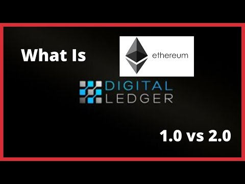 Ripple/XRP-What Is Ethereum ETH (1.0 Vs 2.0)