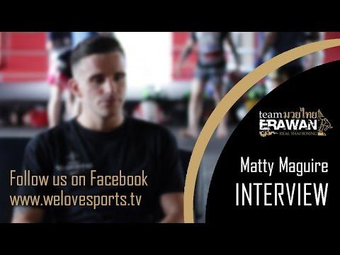 Team Erawan Show - Pre Fight Interview with Matty Maguire (Hanuman)