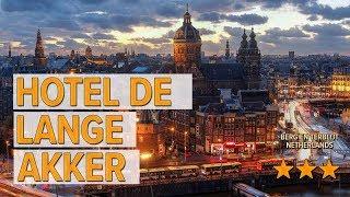Hotel De Lange Akker hotel review | Hotels in Berg en Terblijt | Netherlands Hotels