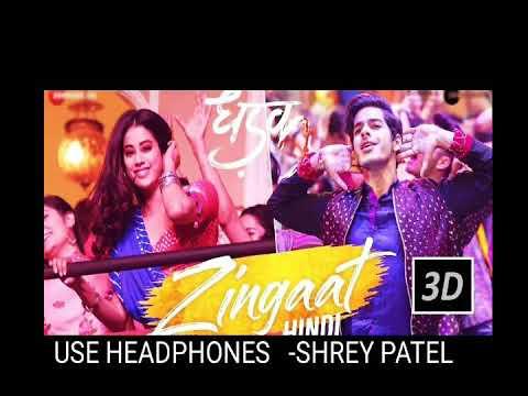 Zingaat Hindi 3d  Dhadak   Ishaan & Janhvi   Ajay-Atul   Amitabh Bhattacharya