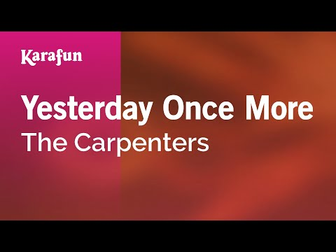 Karaoke Yesterday Once More - The Carpenters *
