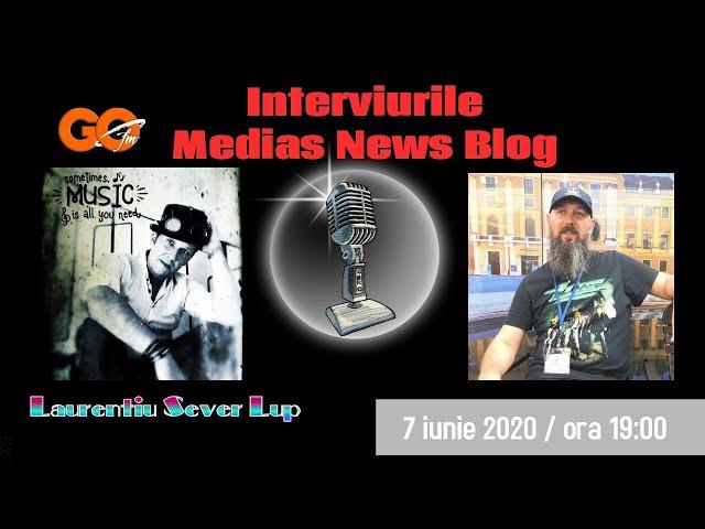 Laurentiu Sever Lup (Go fm) la Interviurile Medias News Blog