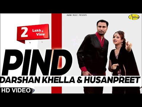 Darshan Khella ll Husanpreet || Pind || New Punjabi Song 2017 || Anand Music