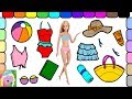 Play Barbie Dress Up | Barbie Goes To The Beach | Learn Color Names | Learn Simple Clothes Names