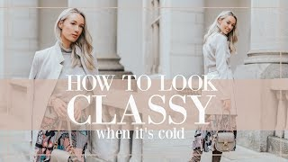 10 WAYS TO LOOK CLASSY WHEN IT