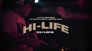 Hi-Lite Records: Hi-Life in Kuala Lumpur 2018 (Promotion Video)