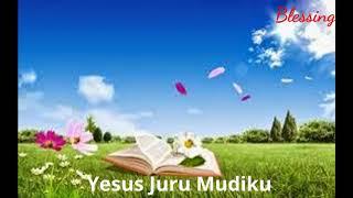 Lagu rohani yesus juru mudiku