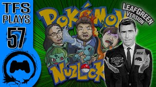 Leaf Green NUZLOCKE - 57 - TFS Plays (TeamFourStar)