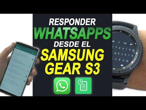 Responder WhatsApp desde Samsung Gear S3 frontier | Contestar WhatsApps desde el reloj  teclado