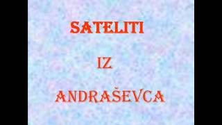 SATELITI iz Andraševca-Mjesečeva priča 1973