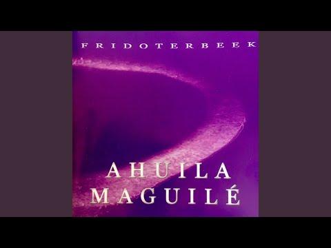 Ahuila Maguilé