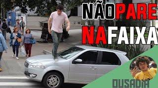 NÃO PARE NA FAIXA thumbnail