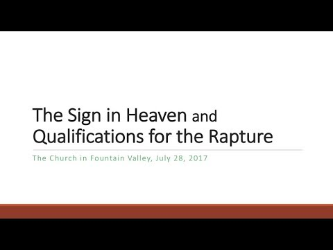 The Sign in Heaven and Qualifications for the Rapture