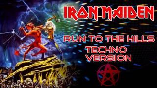 Iron Maiden - Run To The Hills (Techno Remix)