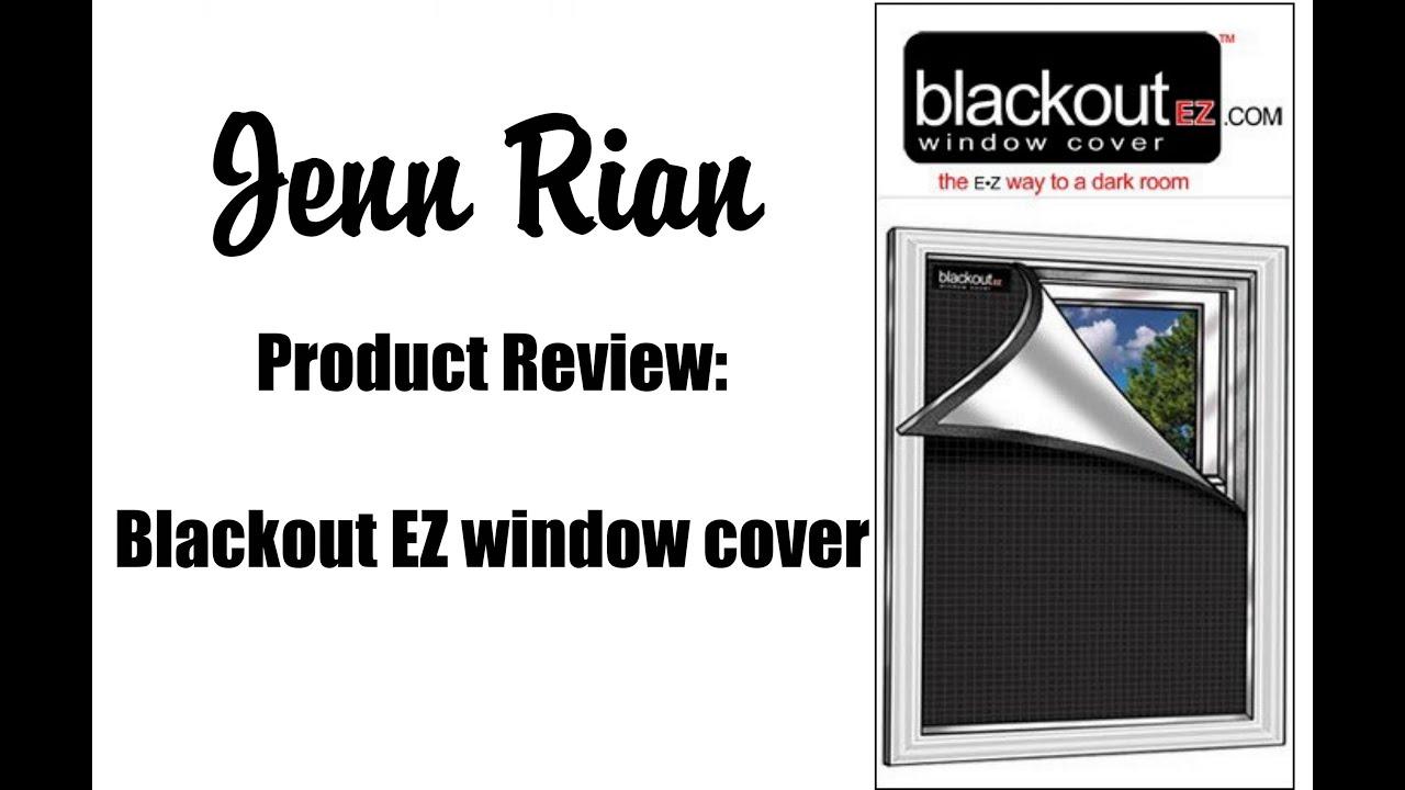 Product Review Blackout EZ Window Cover