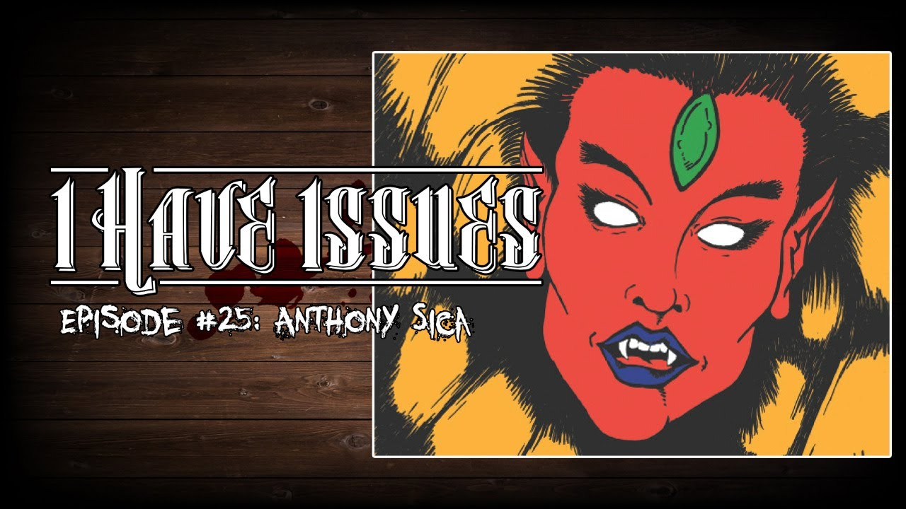 I Have Issues│Anthony Sica