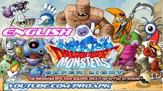 Dragon Quest Monster Super Light English Gameplay IOS / Android