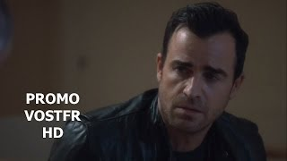 "The Leftovers Season 1  ""In the Weeks Ahead""  Promo VOSTFR"