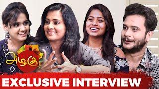 Azhagu Serial Team – Exclusive Interview   Sruthi Raj   Gayathri   Sahana   Avinash   Manikandan
