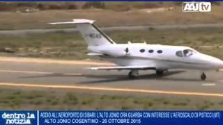 Addio all'aeroporto di Sibari. L'Alto Jonio ora guarda con interesse l'aeroscalo di Pisticci (Mt)