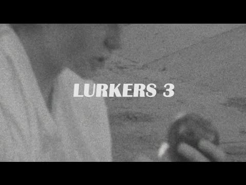 Lurkers 3