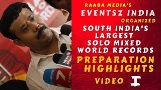 south india's largest solo mixed world records |  preparation highlights | raaba media